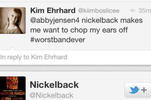 Nickelback - 1, Bitch - 0