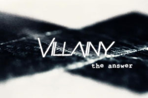 Villainy - The Answer (Audio)