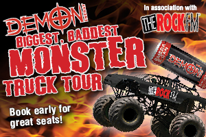 Demon Energy/RockFM Biggest Baddest Monster Truck Tour