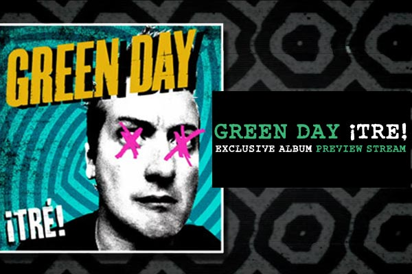 Green Day ¡TRÉ! album stream