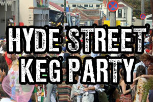 Hyde Street Keg Party 2012