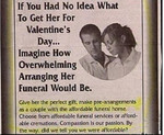 "Nothing says ""I love you"" like arranging her funeral..."