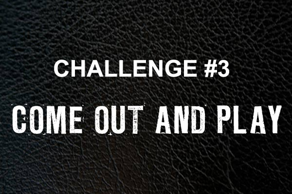 Jim Beam Rock Island challenge #3: Come Out And Play