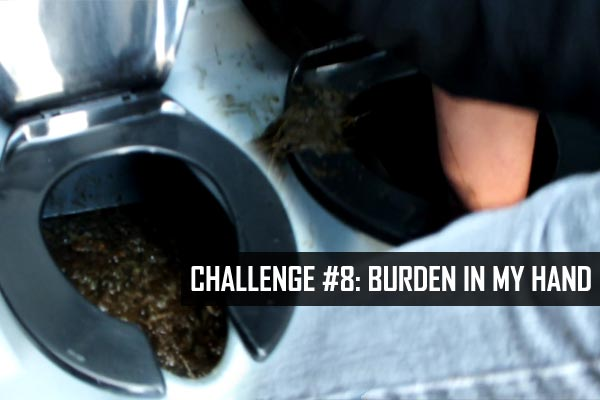Challenge #8: Burden In My Hand (poo diving)