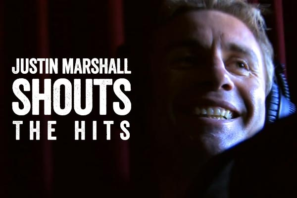 Justin Marshall shouts the hits