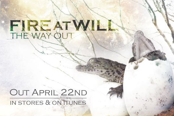 Fire At Will 'The Way Out' album preview