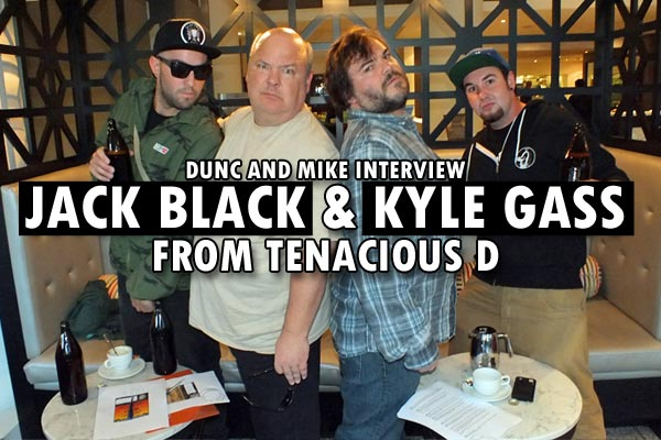 Dunc and Mike have a beer with Tenacious D