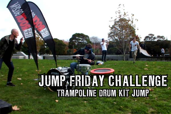 Jump Friday - Trampoline Drum Jump - Can Producer Dan leap over Robert rock 'n roll Taylor - banging on the pig skins - for the fifth (and possibly final) Jump Friday?