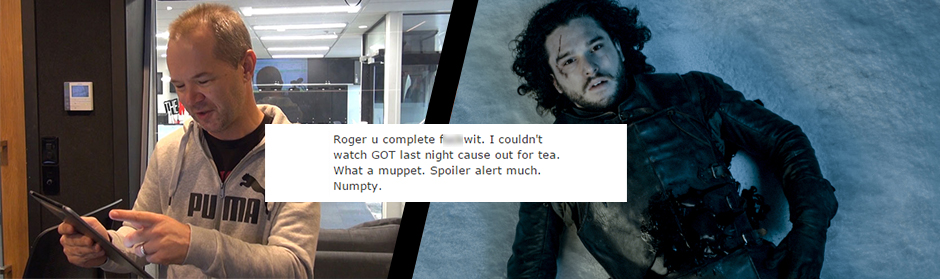 Rog reads mean texts after spoiling Game of Thrones